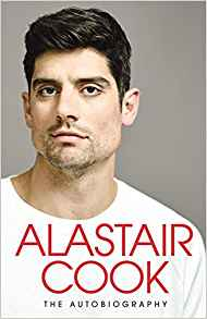 Sir Alastair Cook: The Autobiography