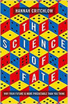 Science of Fate: Why Your Future is More Predictable Than You Think