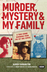 Murder, Mystery and My Family: A True-Crime Casebook from the Hit BBC Series