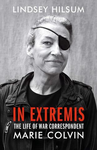 In Extremis, By Marie Colvin