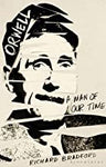 Orwell: A man of our time