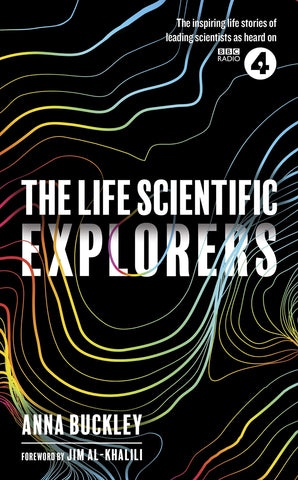 The Life Scientific: Explorers
