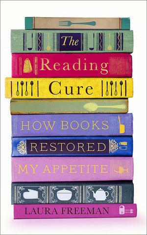 The Reading Cure, By Laura Freeman