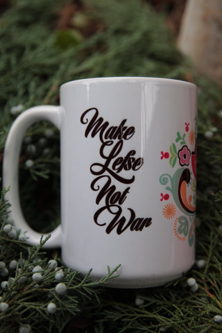 Make Lefse Not War 15oz Mug