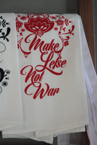 Make Lefse Not War Tea Towel