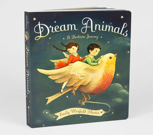 Dream Animals board book by Emily Winfield Martin