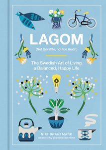 Lagom (Not too little, not too much) - book by Niki Brantmark