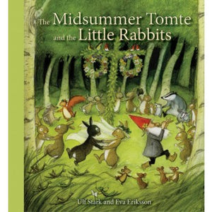 The Midsummer Tomte and the Little Rabbits book