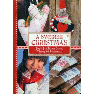 A Swedish Christmas - simple crafts, recipes & decorations