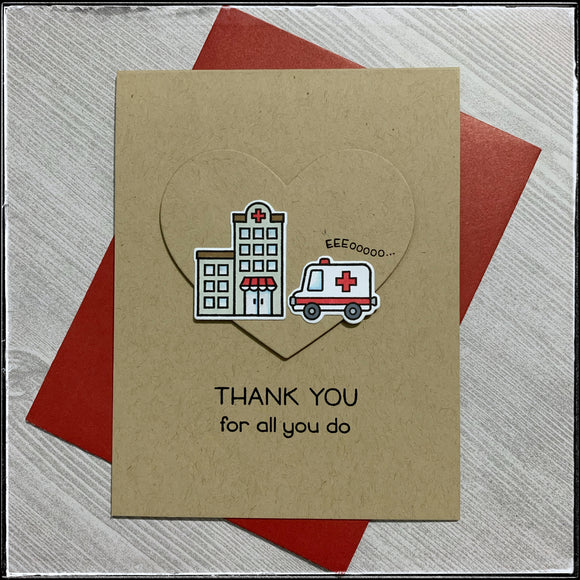 Thank You For All You Do [Hospital/EMS/EMT]