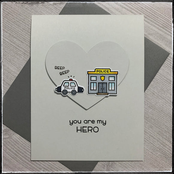You Are My Hero [Police]