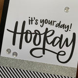 It's Your Day - Hooray
