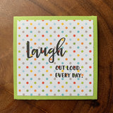 Laugh Out Loud. [Lunchbox]