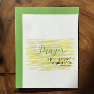 Prayer Is Putting Oneself In The Hands Of God