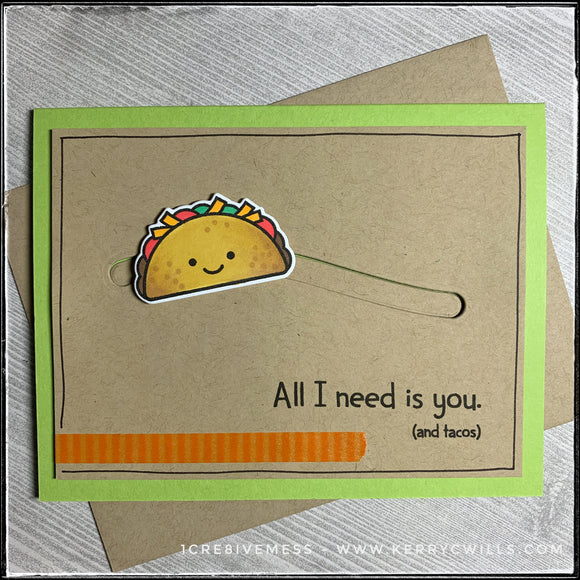 Every taco lover out there will appreciate this handmade card! In addition to a fun sentiment,