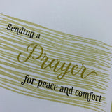 Sending A Prayer For Peace And Comfort