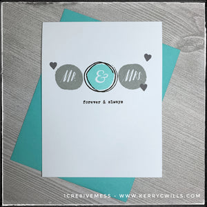 Mr. & Mrs. Forever & Always Handmade Card