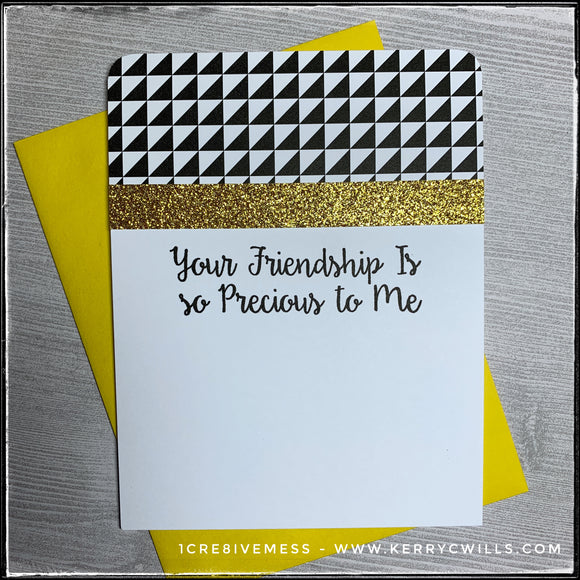 Your Friendship Is So Precious To Me Handmade Card