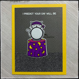 I Predict Your Day Will Be [Scratch Off]