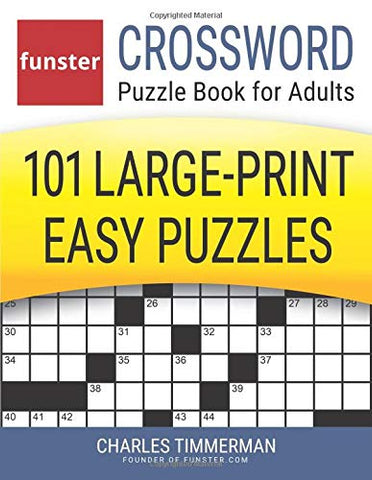 Funster Crossword Puzzle Book for Adults: 101 Large-Print Easy Puzzles: Charles Timmerman - Products To Build a Better Brain