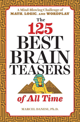 125 Best Brain Teasers of All Time - Products To Build a Better Brain
