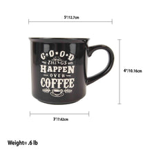 Load image into Gallery viewer, Home Basics Good Things Happen Over Coffee Bone China 12 oz. Novelty Mug