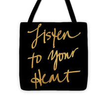 Load image into Gallery viewer, Listen To Your Heart Square On Black Tote Bag