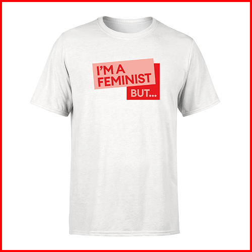 NEW I'm a feminist but... - Unisex T-Shirt