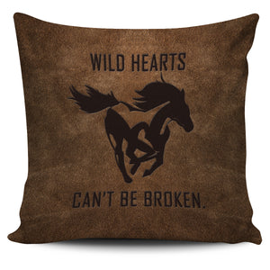 Wild Hearts Can't Be Broken Pillow Cover