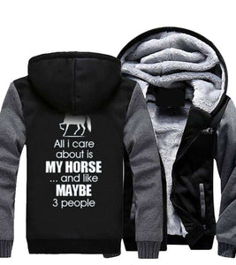 """All I Care About Is My Horse"" Heavy Jacket"