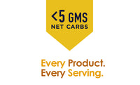 "Image : Image says ""Less than 5 grams in Net Carb"" Text : ""Every Product. Every Serving."""