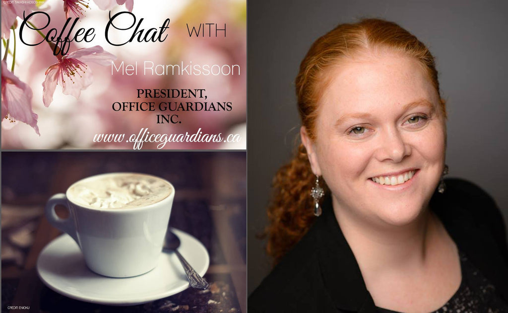 Coffee Chat with Melissa Ramkissoon - President, Office Guardians Inc.