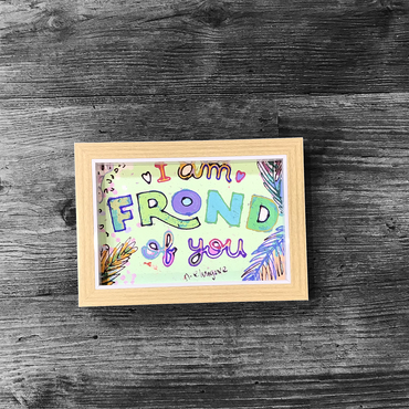 I am Frond of you, cute and playful 4x6 framed Art Print