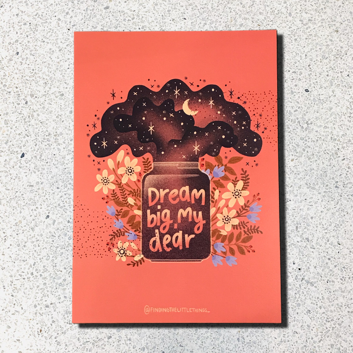 Dream Big My Dear A5 Postcard Print