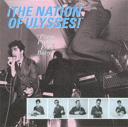 NATION OF ULYSSES - PLAYS PRETTY FOR BABY Vinyl LP