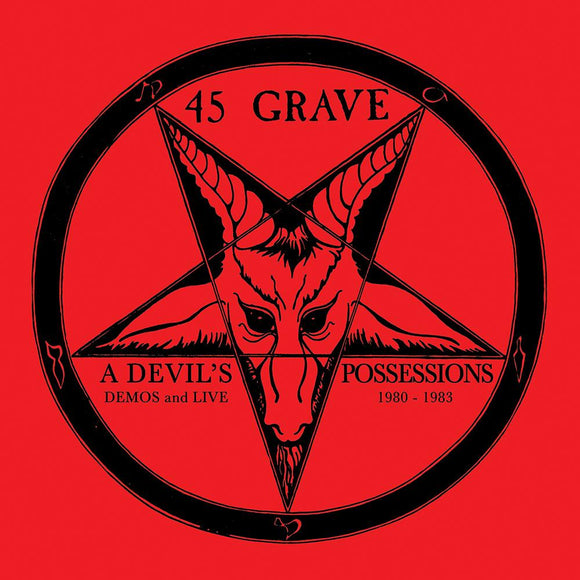 45 GRAVE - A DEVIL'S POSSESSIONS DEMOS & LIVE Vinyl LP