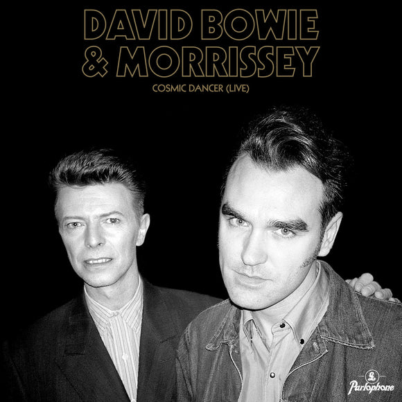 DAVID BOWIE & MORRISSEY - COSMIC DANCER (LIVE) Vinyl 7