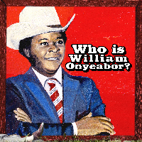 ONYEABOR, WILLIAM - WHO IS... Vinyl 3xLP