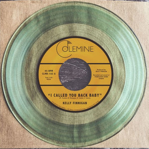KELLY FINNIGAN - I CALL YOU BACK BABY (CLEAR) 7""