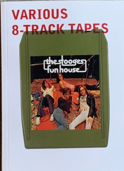 VARIOUS 8 TRACK TAPES Book By Bryan Ray Turcotte
