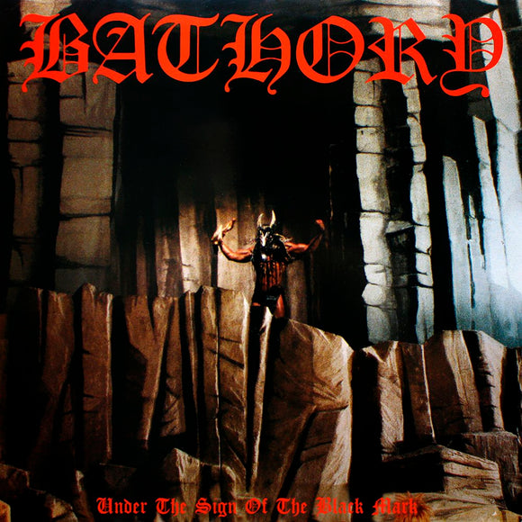 BATHORY - UNDER THE SIGN OF THE BLACK MARK Vinyl LP