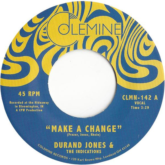 DURAND JONES & THE INDICATIONS - MAKE A CHANGE / IS IT ANY WONDER? Vinyl 7