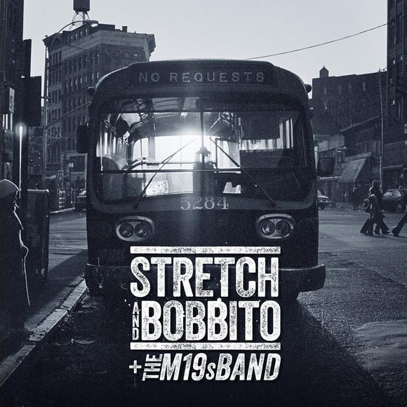STRETCH & BOBBITO + THE M19s BAND - NO REQUESTS Vinyl LP