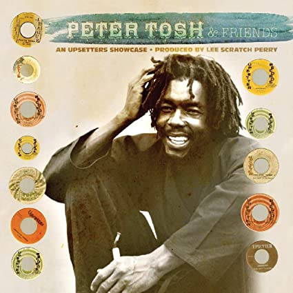 PETER TOSH & FRIENDS - AN UPSETTER SHOWCASE Vinyl LP