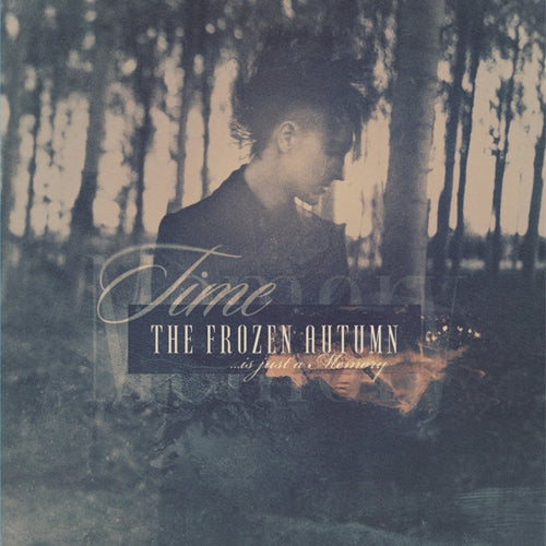 FROZEN AUTUMN - TIME IS JUST A MEMORY Vinyl LP