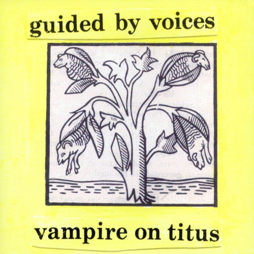 GUIDED BY VOICES - VAMPIRE ON TITUS Vinyl LP