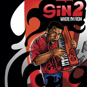 SIN2 - WHERE IM FROM Vinyl LP