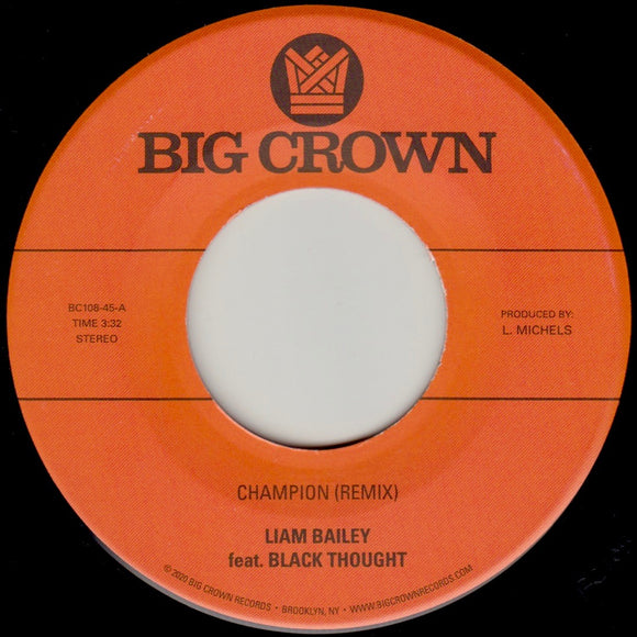 LIAM BAILEY Ft. BLACK THOUGHT / LEE PERRY - Champion(Remix) Vinyl 7