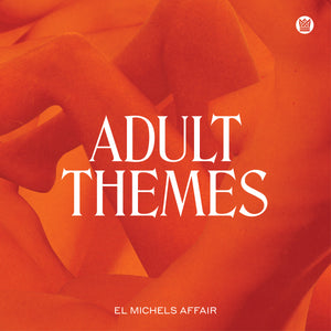 EL MICHELS AFFAIR - ADULT THEMES (WHITE VINYL) LP