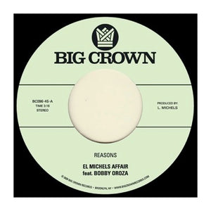 EL MICHELS AFFAIR FT BOBBY OROZA - REASONS / HIPPS 7""